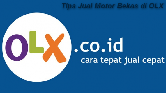 Tips Jual Motor Bekas di OLX Motor Bekas Jakarta
